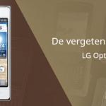 De vergeten smartphone: LG Optimus L5