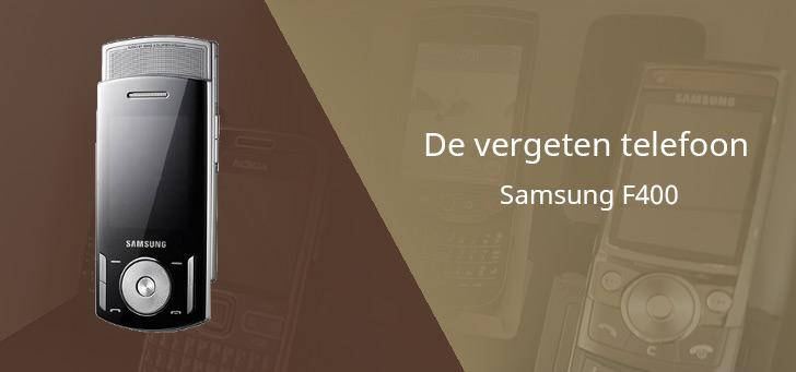 De vergeten telefoon: Samsung F400 – op twee manieren uitschuifbaar