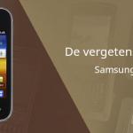 De vergeten smartphone: Samsung Galaxy Y uit 2011