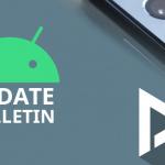Android Update Bulletin week 15: deze toestellen kregen updates
