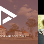 De 8 beste apps van april 2021 (+ het belangrijkste nieuws)