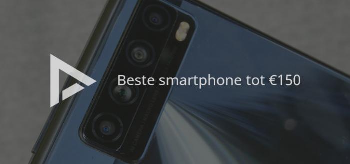 De 6 beste smartphones tot 150 euro (05/2021)