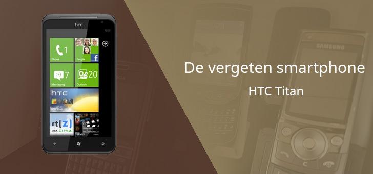 De vergeten smartphone: HTC Titan uit 2011