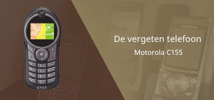 De vergeten telefoon: Motorola C155 uit 2004