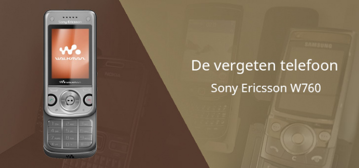 De vergeten telefoon: Sony Ericsson W760