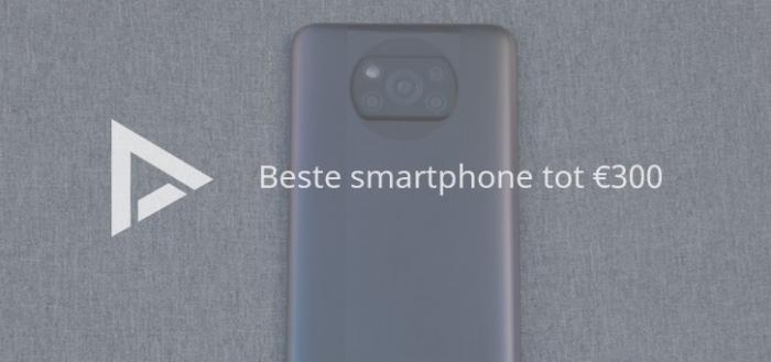 De 7 beste smartphones tot 300 euro (06/2021)