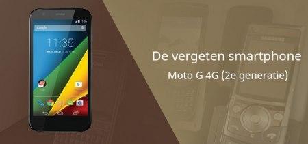 De vergeten smartphone: Moto G 4G (2e generatie)