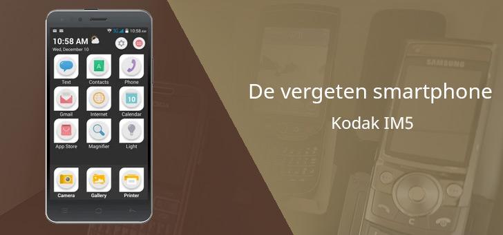 De vergeten smartphone: Kodak IM5 uit 2015