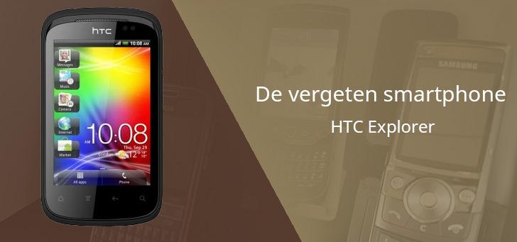 De vergeten smartphone: HTC Explorer uit 2011