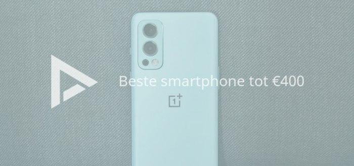 De 8 beste smartphones tot 400 euro (10/2021)