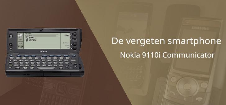 De vergeten smartphone: Nokia 9110i Communicator